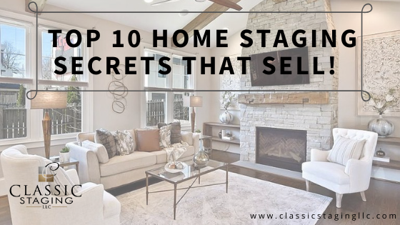 Top 10 Home Staging Secrets that Sell